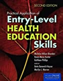 img - for Practical Application Of Entry-Level Health Education Skills book / textbook / text book