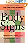 Body Signs: From Warning Signs to Fal...