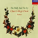 The Holly and the Ivy: Carols from Clare College