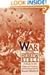 War in the Hebrew Bible: A Study in t...