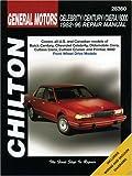 GM Celebrity, Century, Ciera, and 6000, 1982-96 (Chilton's Total Car Care Repair Manual)