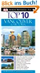Top 10 Reisef�hrer Vancouver & Victoria