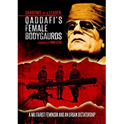 Qadaffi's Female Bodyguards