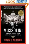 The Pope and Mussolini: The Secret Hi...