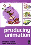 img - for Producing Animation (Focal Press Visual Effects and Animation) by Winder Catherine Dowlatabadi Zahra (2001-05-30) Paperback book / textbook / text book