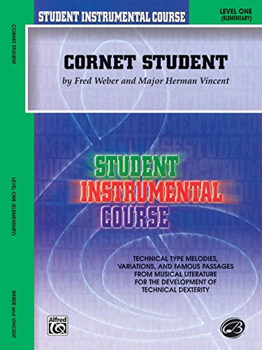 Student Instrumental Course Cornet Student: Level I PDF