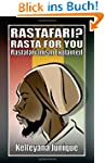Rastafari? Rasta for you: Rastafarian...