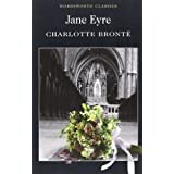 Jane Eyre (Wordsworth Classics)by Charlotte Bronte