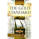 The Gold Standard (Judy Winters Mysteries, No. 1) ~ Lisa J. Lickel