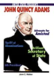 John Quincy Adams (United States Presidents (Enslow))