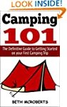 Camping: The Ultimate Guide to Gettin...