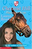Playing for Keeps (Chestnut Hill) (Chestnut Hill) (043995133X) by LAUREN BROOKE