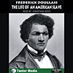 Narrative of the Life of Frederick Douglass: An American Slave | Frederick Douglass