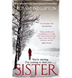 (Sister) By Rosamund Lupton (Author) Paperback on (Oct , 2010)