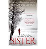 Rosamund Lupton (Sister) By Rosamund Lupton (Author) Paperback on (Oct , 2010)