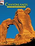 Canyonlands: The Story Behind the Scenery (0887140343) by David W. Johnson