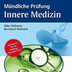 Mündliche Prüfung Innere Medizin Hörbuch