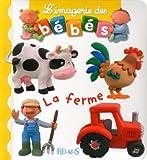echange, troc Emilie Beaumont, Nathalie Bélineau - Imageries des bébés : La ferme