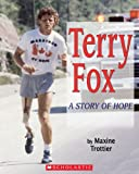 Terry Fox: A Story of Hope