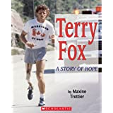 Terry Fox: A Story of Hopeby Maxine Trottier