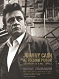 Johnny Cash at Folsom Prison: The Making of a Masterpiece (0306814536) by Streissguth, Michael