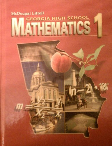 Mcdougal Littlel Mathematics 1 Georgia: Student Edition Mathematics 1 2008