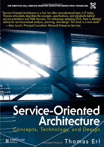 Service-Oriented Architecture (SOA): Concepts,...