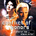 Conflict of Honors: Liaden Universe Agent of Change, Book 2 (       UNABRIDGED) by Sharon Lee, Steve Miller Narrated by Andy Caploe