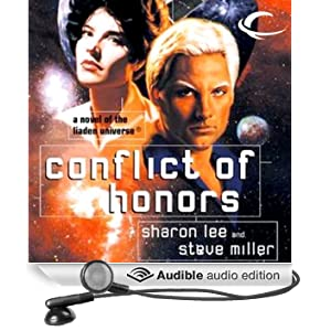 Conflict of Honors: Liaden Universe Agent of Change, Book 2 (Unabridged)