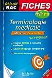 Objectif Bac Fiches Détachables Terminologie médicale 1ere et Tle ST2S