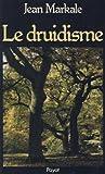 echange, troc Jean Markale - Le druidisme