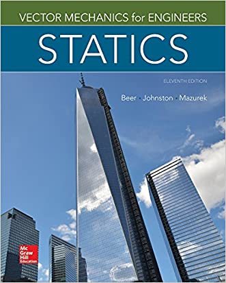 Vector Mechanics for Engineers: Statics, 11th Edition written by Ferdinand Beer
