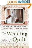 The Wedding Quilt: An Elm Creek Quilts Novel (Elm Creek Quilts Novels)