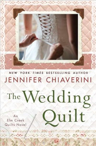 Image of The Wedding Quilt: An Elm Creek Quilts Novel (Elm Creek Quilts Novels)