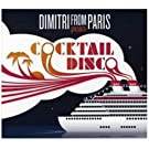 Cocktail Disco: Compiled By Dimitri from Paris/Part 1 [VINYL]