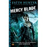 Mercy Blade (Jane Yellowrock, Book 3) ~ Faith Hunter