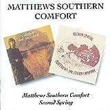 Matthews Southern Comfort Matthews Southern Comfort / Second Spring