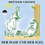 Der Hase und der Igel |  Brüder Grimm