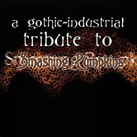 A Gothic-Industrial Tribute To Smashing Pumpkins