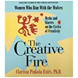 The Creative Fireby Clarissa Pinkola Estes