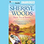 Sweet Tea at Sunrise: Sweet Magnolias Series, Book 6 (       ABRIDGED) by Sherryl Woods Narrated by Mary Robinette Kowal