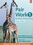 img - for Pair Work 1: Elementary Intermediate (2nd Edition) book / textbook / text book