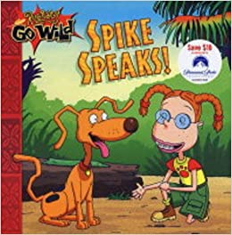 Rugrats Go Wild: Spike Speaks: Inc. Klasky Csupo: 9780743484060