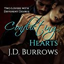 Conflicting Hearts Audiobook by J. D. Burrows Narrated by Andi Arndt