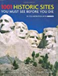 1001 Historic Sites You Must See Befo...