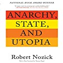Anarchy, State, and Utopia: Second Edition Hörbuch von Robert Nozick Gesprochen von: Don Hagen
