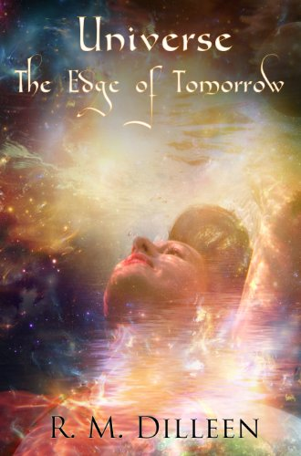 Book: Universe - The Edge of Tomorrow by R. M. Dilleen