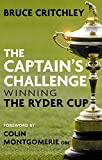 img - for The Captain's Challenge: Winning the Ryder Cup book / textbook / text book