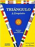 img - for Triangulo: A Proposito, Manual para estudiante, Cuarta edicion, (Spanish Edition) book / textbook / text book