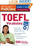 McGraw-Hill's PodClass TOEFL Vocabula...